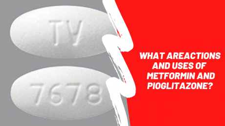 Metformin and Pioglitazone