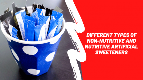 Non-Nutritive and Nutritive Artificial Sweeteners